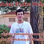 Padre Nelson comemora 6 anos de Ordenação Presbiteral