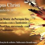 Corpus Christi une as Paróquias São Benedito e Catedral Sant'Ana
