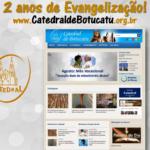 Portal da Catedral comemora dois anos de criação