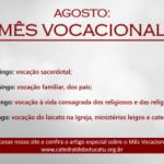 Agosto: Mês Vocacional