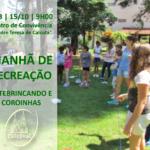 """Sábado (15): Catebrincando e Coroinhas promovem """"Manhã de Recreação"""" pelo Dia das Crianças"""