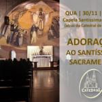 Adoração ao Santíssimo Sacramento reunirá catequistas, catequizandos e pais na próxima quarta (30)