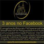 Catedral comemora 3 anos de presença no Facebook