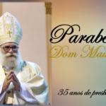 Dom Maurício comemora 35 anos de presbiterato