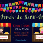 """""""Arraiá de Sant'Ana"""" será dia 11 de junho"""