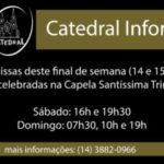 Atenção: As Missas serão celebradas na Capela Santíssima Trindade