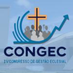 IV Congresso de Gestão Eclesial vai abordar questões importantes da administração na Igreja
