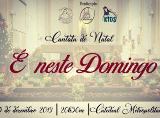 Cantata de Natal acontecerá neste domingo em nossa Catedral