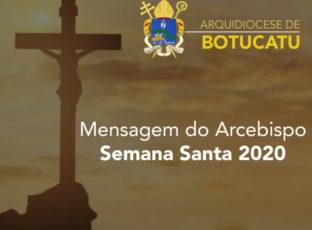 Mensagem de Dom Maurício para a Semana Santa 2020