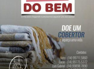 Corrente do Bem: Jovens iniciam arrecadação de cobertores para famílias carentes de Botucatu