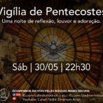 Nossa Catedral realiza Vigília de Pentecostes